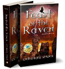 cover artwork for Feast of the Raven - Book One by Catherine spader
